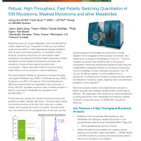 Robust, High-Throughput, Fast Polarity Switching Quantitation of 530 Mycotoxins, Masked Mycotoxins and other Metabolites